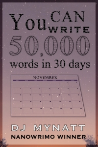 You CAN Write 50000 Words in 30 Days - Kindle - Cover